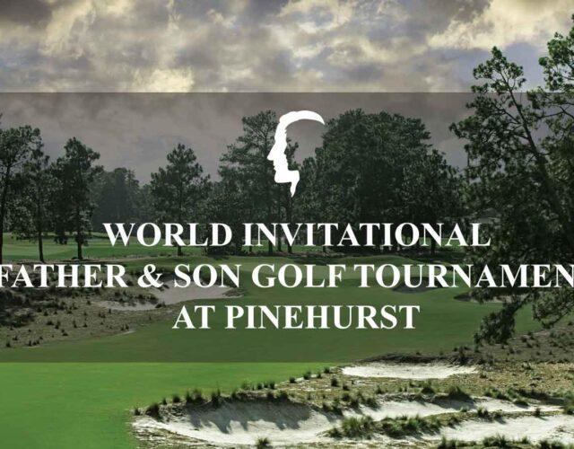 World International Father & Son Golf Tournament at Pinehurst