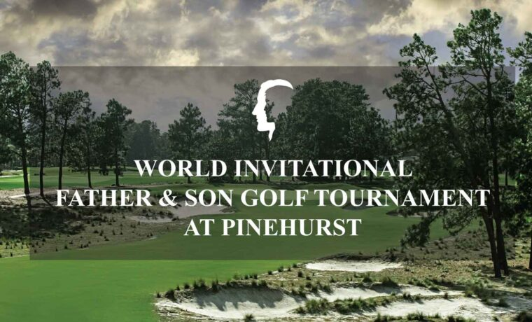 World International Father & Son Golf Tournament at Pinehurst
